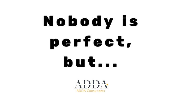 Nobody is perfect, ale môže byť